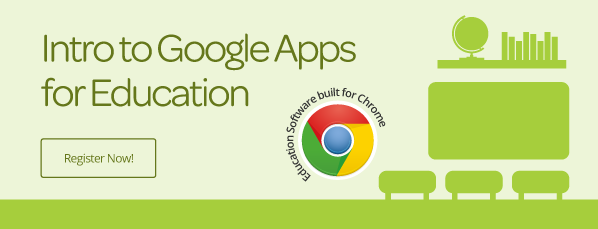 Intro to Google Apps for Education Webinar