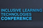 No more Inclusive Learning Technologies (ILT) Conferences hosted by Spectronics