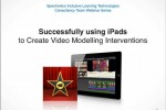 Using iPads to Create Video Modelling Interventions